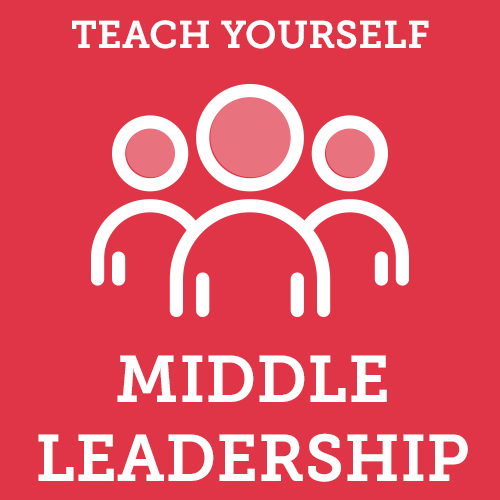 Teach Yourself Middle Leadership