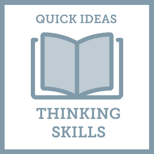 Quick Ideas Thinking Skills